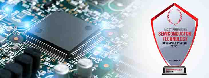 Top 10 Semiconductor Technology Companies in APAC - 2020